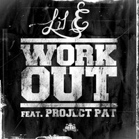Project Pat - WorkOut (feat. Project Pat)
