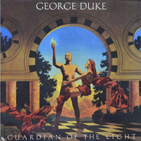 George Duke - Guardian of the Light (Deluxe Edition)