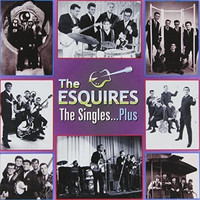 The Esquires - The Singles...Plus