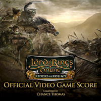Chance Thomas - Lord of the Rings Online: Riders of Rohan Official Video Game Score