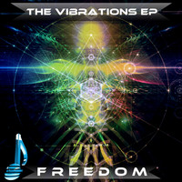 Freedom - The Vibrations EP
