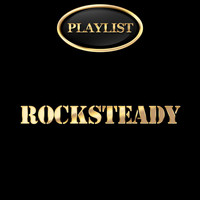 Various Artists - Rocksteady Playlist