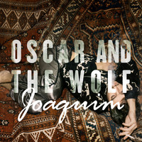 Oscar and the Wolf - Joaquim