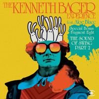 The Kenneth Bager Experience - Fragment 8 - The Sound of Swing, Pt. 2 EP