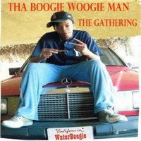Tha Boogiewoogie Man - The Gathering
