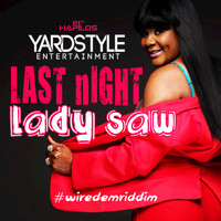 Lady Saw - Last Night - Single