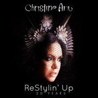 Christine Anu - ReStylin' Up 20 Years
