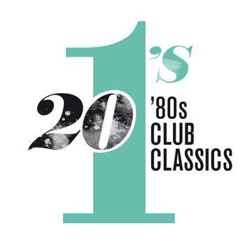 Various Artists - 20 #1's: 80's Club Classics