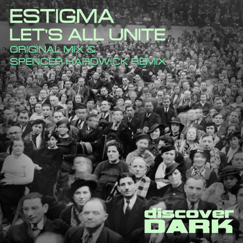 Estigma - Let's All Unite