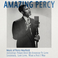 Percy Mayfield - Amazing Percy