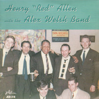 "Henry ""Red"" Allen - Henry ""Red"" Allen with the Alex Welsh Band"