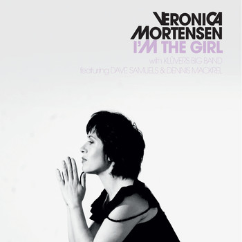 Veronica Mortensen - I'm The Girl