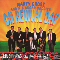 Marty Grosz - On Revival Day