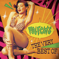 Polecats - The Very Best Of