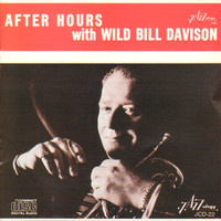 Wild Bill Davison - After Hours with Wild Bill Davison