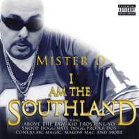 Mister D - I Am the Southland