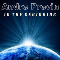 Andre Previn - In the Beginning