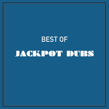 Various Artists - Best of Jackpot Dubs