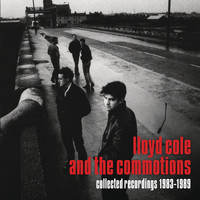 Lloyd Cole And The Commotions - Collected Recordings 1983-1989