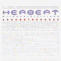 Herbert - Around The House (Special Edition)