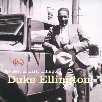 Duke Ellington - The Best Of Early Ellington