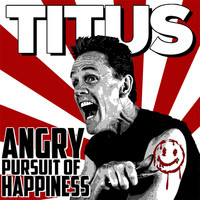 Christopher Titus - Angry Pursuit Of Happiness (Explicit)