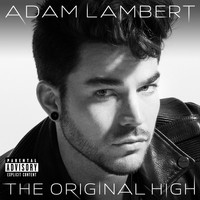 Adam Lambert - The Original High (Deluxe Version [Explicit])