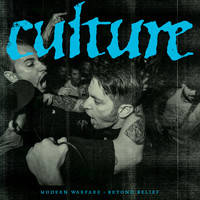 Culture - Beyond Belief / Modern Warfare