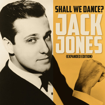 Jack Jones - Shall We Dance (Expanded Edition)