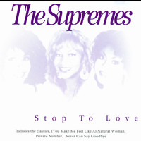 Supremes - Stop To Love