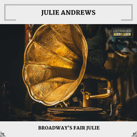 Julie Andrews - Broadway's Fair Julie (Expanded Edition)