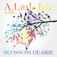 Blossom Dearie - A Little Jazz with Blossom Dearie