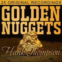 Hank Thompson - Golden Nuggets