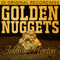 Johnny Horton - Golden Nuggets