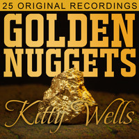 Kitty Wells - Golden Nuggets