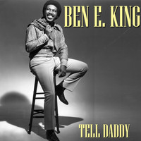 Ben E. King - Tell Daddy