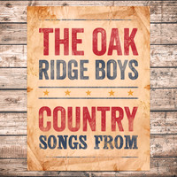The Oak Ridge Boys - Country Songs From