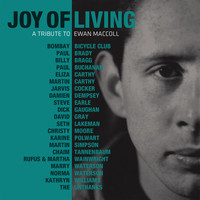 Ewan MacColl - Joy Of Living