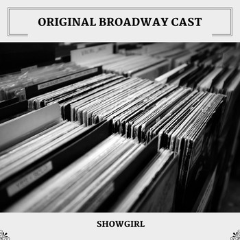 Original Broadway Cast - Showgirl