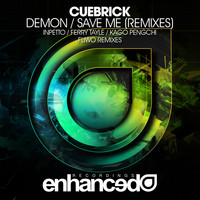 Cuebrick - Demon / Save Me (Remixes)