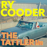 Ry Cooder - The Tattler
