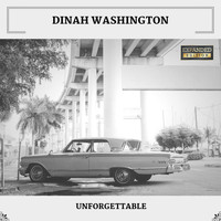 Dinah Washington - Unforgettable (Expanded Edition)