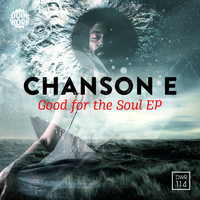 Chanson E - For The Soul EP