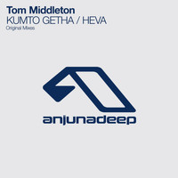 Tom Middleton - KUMTO GETHA / HEVA