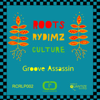 Groove Assassin - Roots Rydims Culture