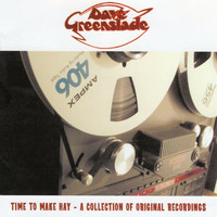 DAVE GREENSLADE - Time To Make Hay