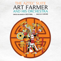 Art Farmer - The Aztec Suite