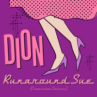 Dion - Runaround Sue (Expanded Edition)