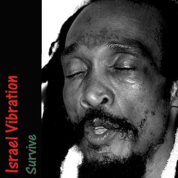 Israel Vibration - Survive