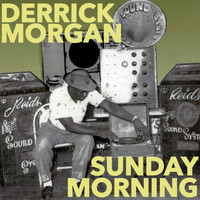 Derrick Morgan - Sunday Morning